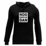 nog eentje dan hoodie